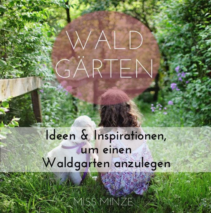 waldgarten ideen