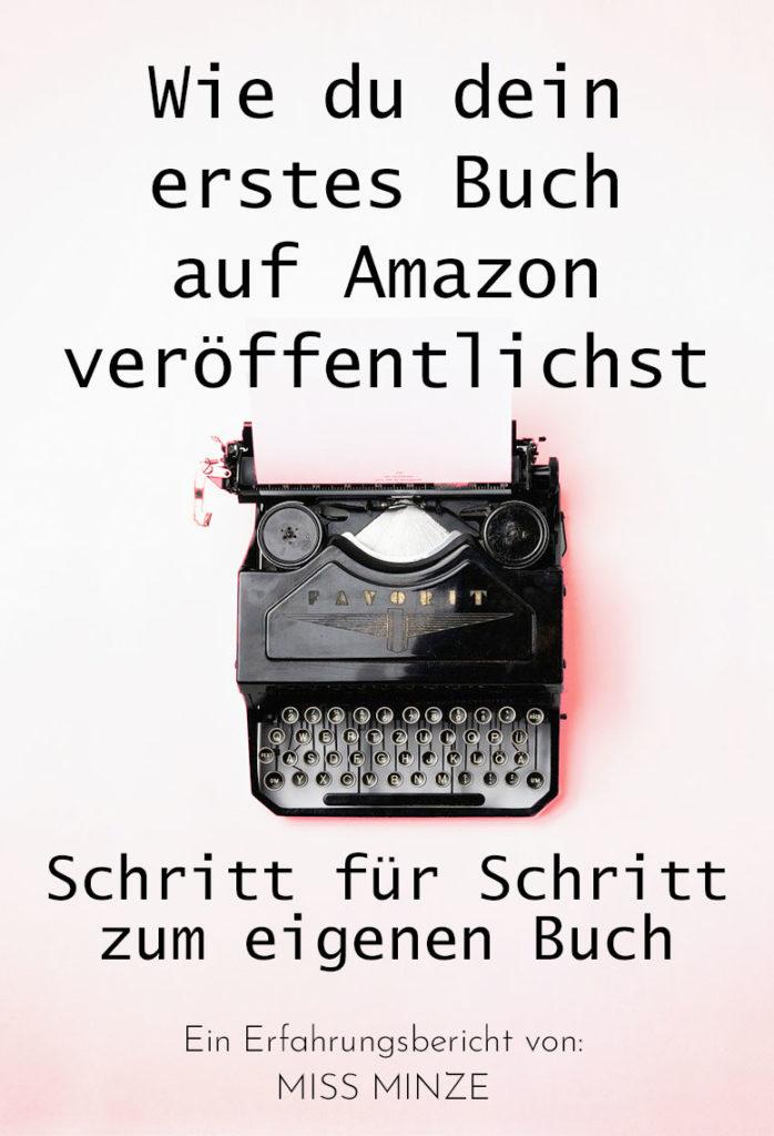 Schritt für Schritt zum eigenen Buch auf Amazon